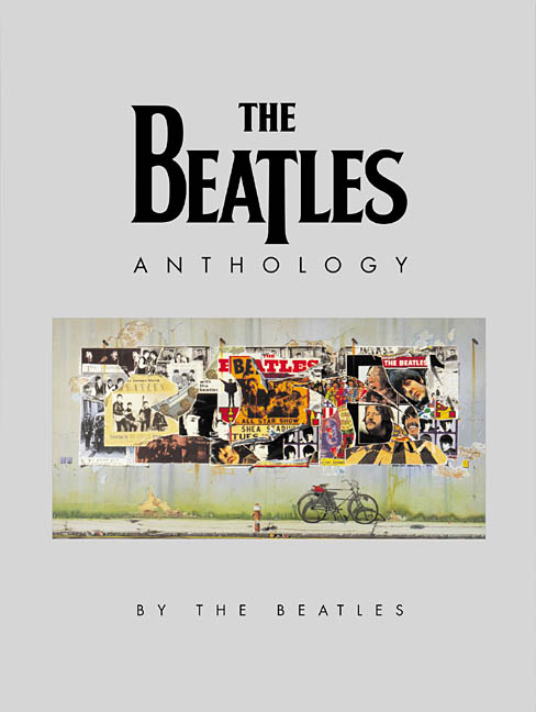 The Beatles Anthology By McCartney, Paul/ Harrison, George/ Starr, Ringo/ Lennon, John